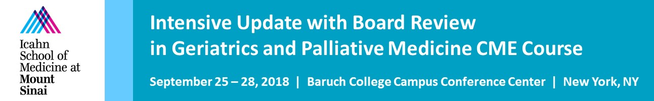 2018 Intensive Update with Board Review in Geriatric and