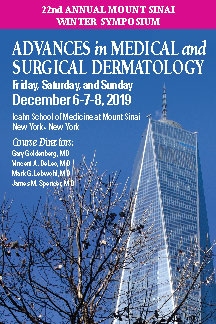 22nd Annual Mount Sinai Winter Symposium: Advances in Medical and Surgical Dermatology Banner