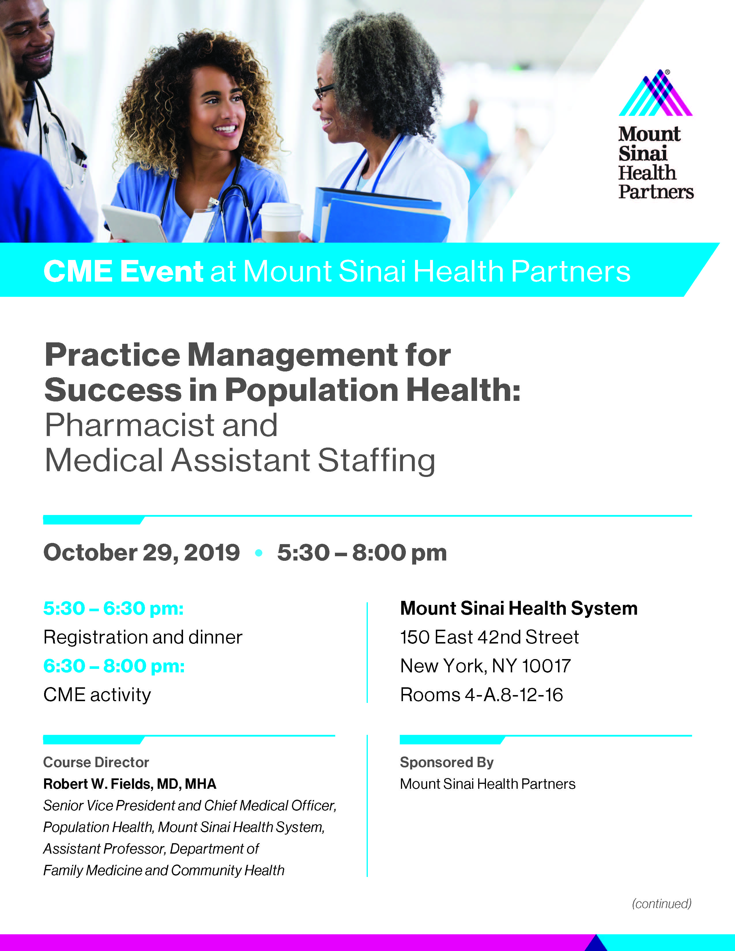 Practice Management for Success in Population Health CME Event: Pharmacist and Medical Assistant Staffing Banner