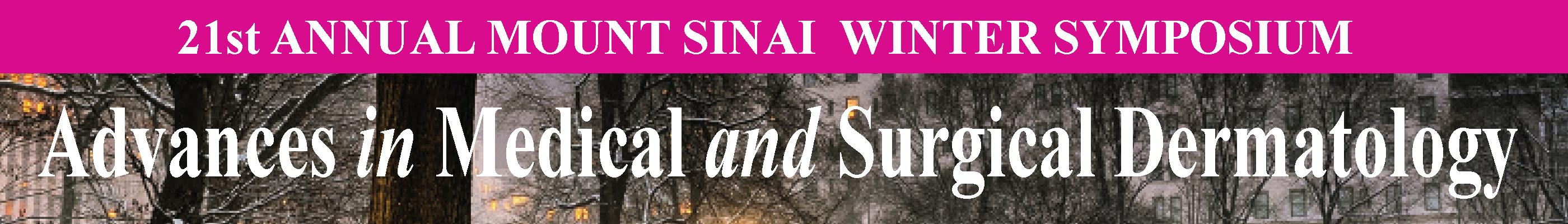 21st Annual Mount Sinai Winter Symposium - Icahn School of