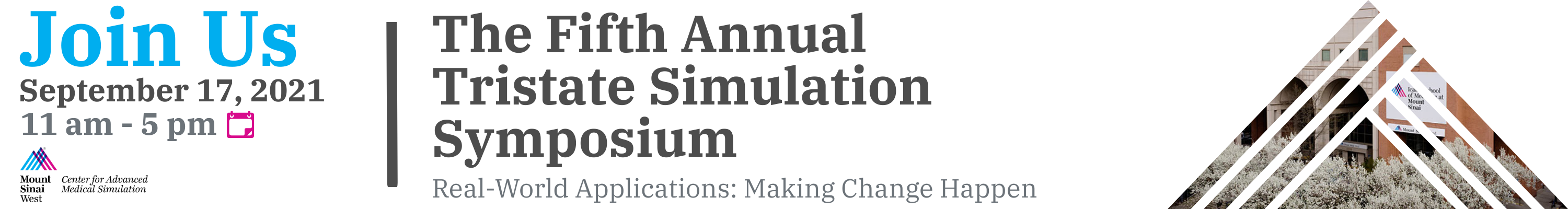 The Fifth Annual Tristate Regional Simulation Symposium: Real-World Applications: Making Change Happen Banner