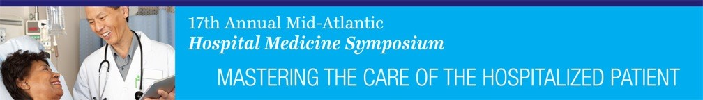 14th Annual Mid-Atlantic Hospital Medicine Symposium Banner