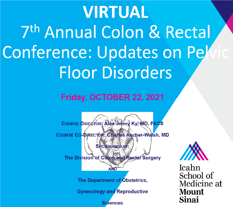 The 7th Annual Colon and Rectal CME Conference: Updates on Pelvic Floor Disorders Banner